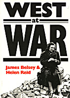 The West at War by James Belsey