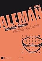 Soledad: Común Políticas en Lacan by J.…