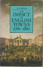 The impact of English towns 1700-1800 by P.…