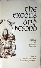 The Exodus and Beyond. Essays in Mormon…