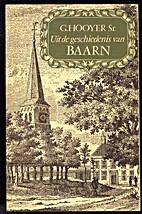 Uit de geschiedenis van Baarn by G. Hooyer…