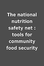 The national nutrition safety net : tools…