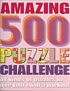 Amazing 500 Puzzle Challenge -- All Kinds of…