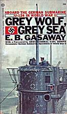 Grey Wolf, Grey Sea by E.B. Gasaway
