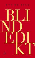Blindedikt : dikt by Øyvind Berg