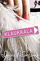 Klaukkala : romaani by Laura Paloheimo