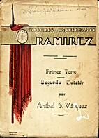 Caudillos entrerrianos - Ramirez by Anibal…