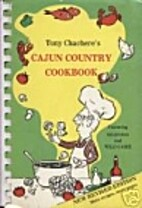 Tony Chachere's Cajun Country Cookbook by…