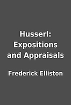 Husserl: Expositions and Appraisals by…