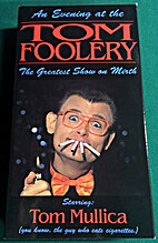 An Evening at the Tom Foolery: The Greatest…