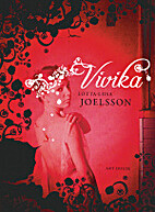 Vivika by Lotta-Liisa Joelsson