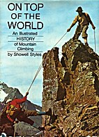 On top of the world; an illustrated history…