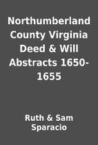 Northumberland County Virginia Deed & Will…