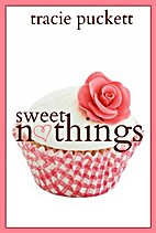 Sweet Nothings by Tracie Puckett