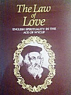 The Law of Love: English Spirituality in the…