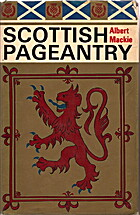 Scottish Pageantry by Albert Mackie