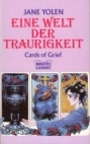 Eine Welt der Traurigkeit. ( Science Fiction). - Jane Yolen