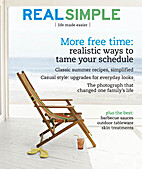 Real Simple Magazine, July 2006 by Editors…