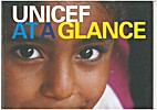 UNICEF at a glance. by UNICEF
