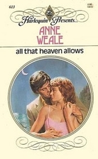 All that Heaven Allows by Anne Weale
