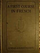 A First Course in French by Charles Alfred…