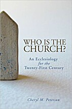 Who Is the Church? by Cheryl M. Peterson