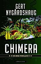 Chimera by Gert Nygårdshaug