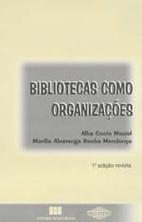 Bibliotecas como organizações by Alba…