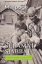 Selamat Sjabbat - De onbekende geschiedenis…