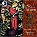 A Choral Christmas by Trinity Church in…