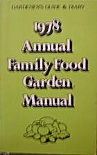 1978 Annual Family Food Garden Manual