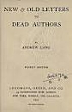New and Old Letters to Dead Authors by…