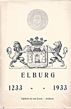 Elburg, 1233-1933 by H.J. Olthuis
