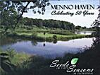 Menno Haven Celebrating 50 Years : Seeds of…