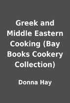 Greek and Middle Eastern Cooking (Bay Books…