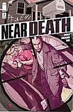 Near Death #2 by Jay Faerber