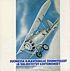 Suomessa ilmavoimille suunnitellut ja…