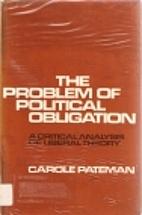 The Problem of Political Obligation: A…