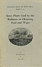 Some plants used by the Bushmen in obtaining…