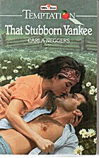 That Stubborn Yankee by Carla Neggers