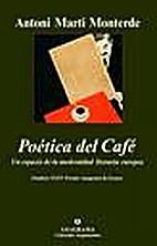 La poética del café : un espacio de la…