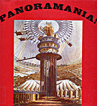 Panoramania!: Art and Entertainment of the…