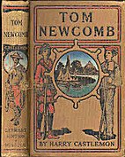 Tom Newcombe; or, The boy of bad habits by…