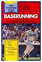 Baserunning (Winning Edge Series) by Bob…