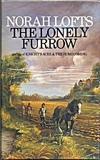 The Lonely Furrow by Norah Lofts