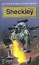 Robert Sheckley Le livre d'or de la…