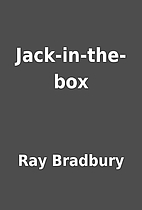 Jack-in-the-box by Ray Bradbury