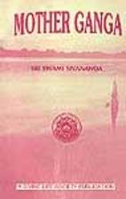Mother Ganga by Swami Sivananda Saraswati