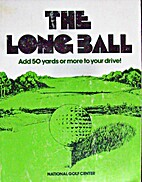 The Long Ball by National Golf Center
