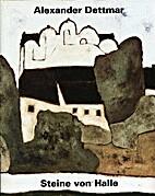 Steine von Halle by Alexander Dettmar